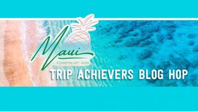 Maui Trip Achievers' Blog Hop